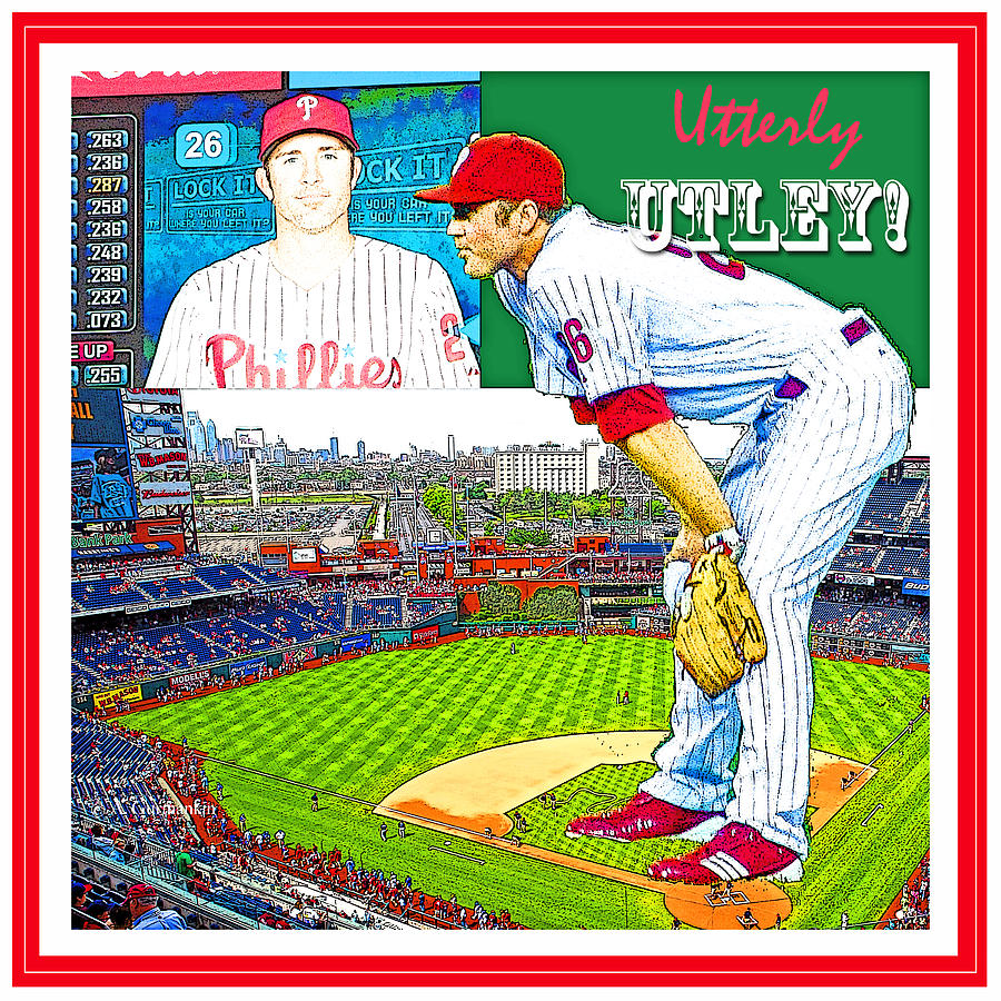 Chase Utley Photograph - Chase Utley Poster Utterly Utley by A Gurmankin
