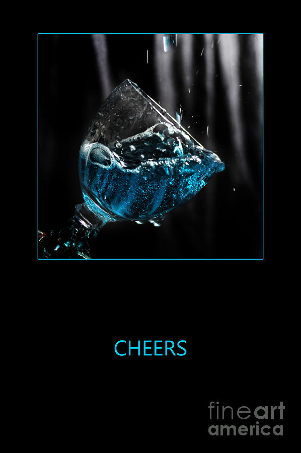 Cheers Photograph  - Cheers Fine Art Print