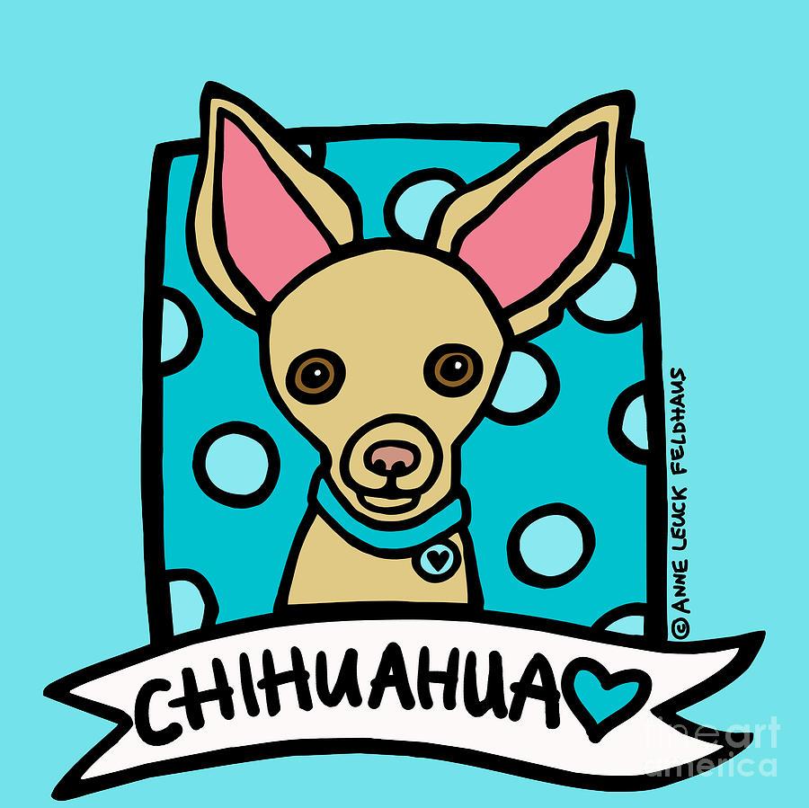 Chihuahua Digital Art - Chihuahua Love by Anne Leuck Feldhaus