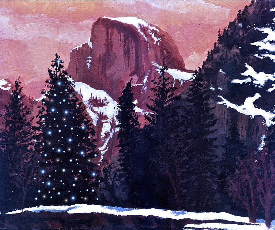 Christmas At Half Dome Painting  - Christmas At Half Dome Fine Art Print