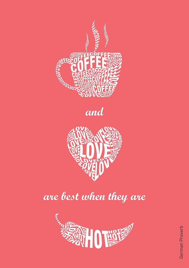 Coffee Love Quote Typographic Print Art Digital Art