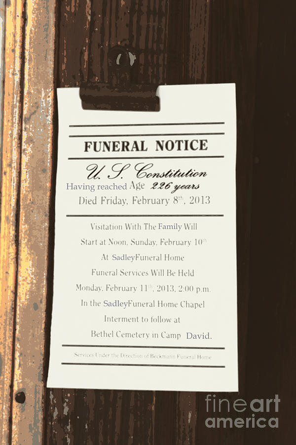 Constitution Death Notice Photograph  - Constitution Death Notice Fine Art Print