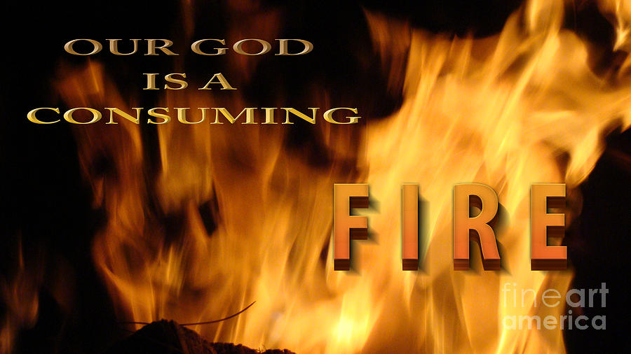 Consuming Fire Photograph
