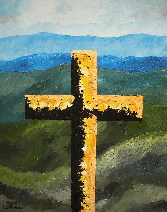 Smokey Mountain Art Painting - Cross Of The Mountain Ridges by Ralph Loffredo