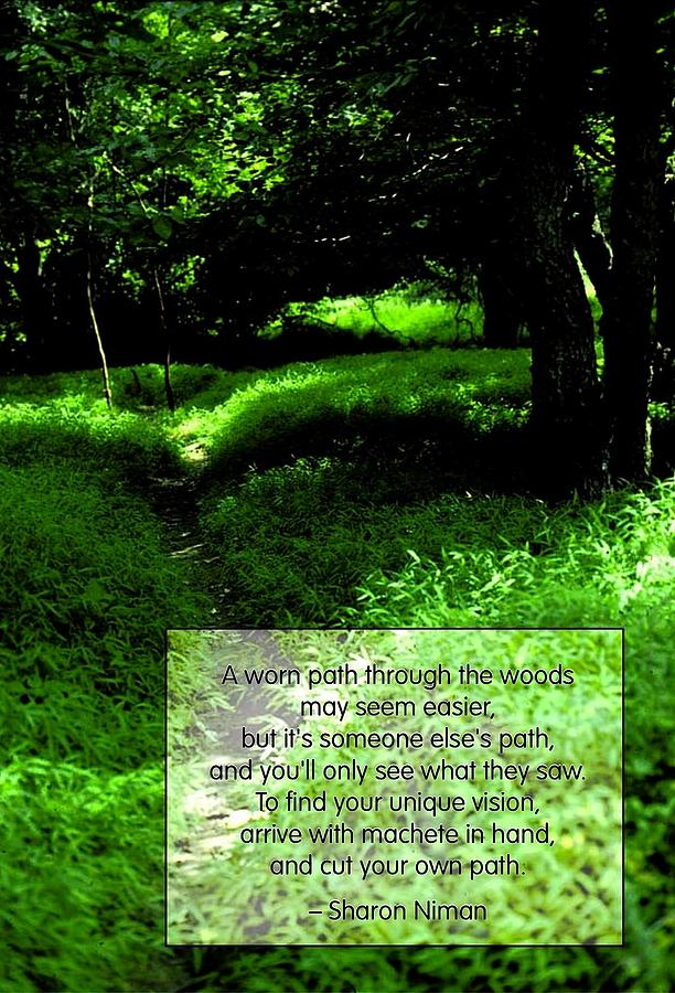 Cut Your Own Path Photograph  - Cut Your Own Path Fine Art Print