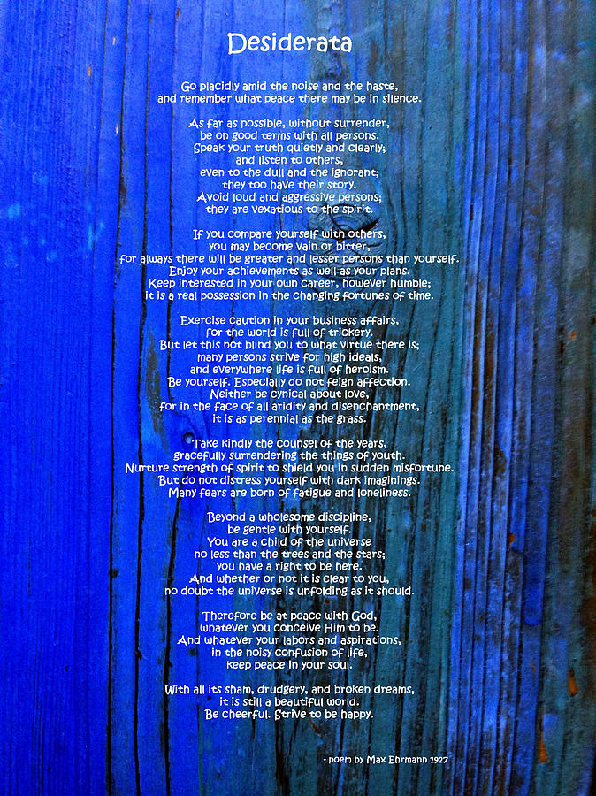Desiderata Photograph - Desiderata On Blue by Leena Pekkalainen