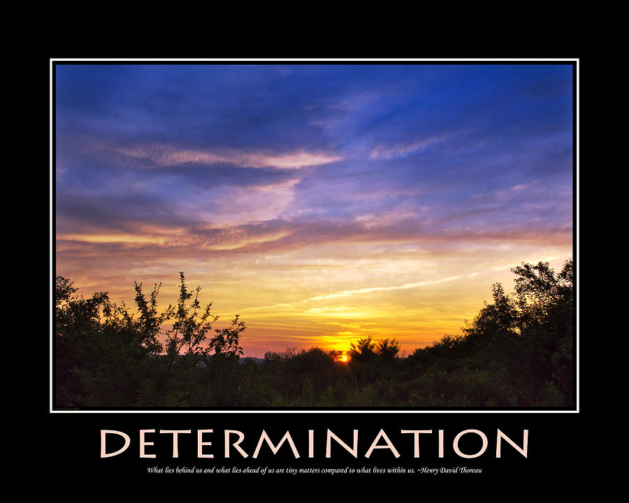 Determination Inspirational Motivational Poster Art Photograph