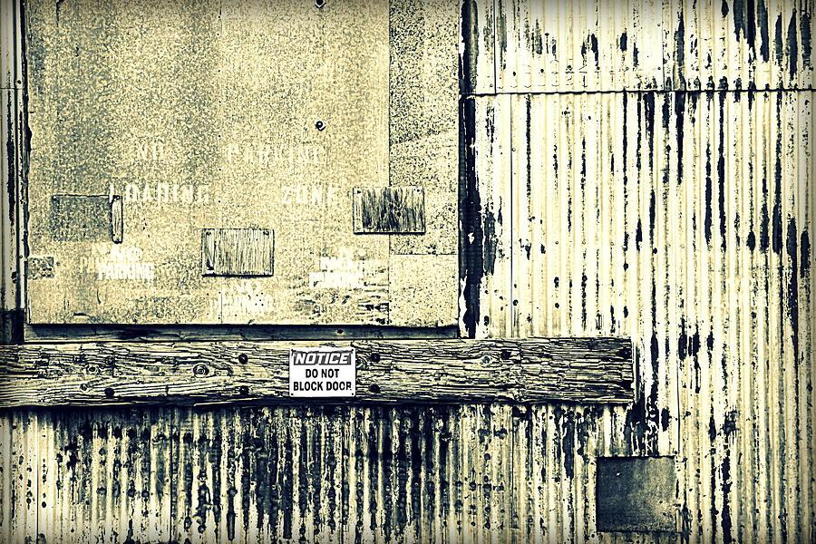 Do Not Block Door Photograph - Do Not Block Door by Valentino Visentini