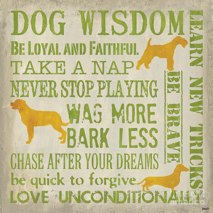 Dog Painting - Dog Wisdom by Debbie DeWitt