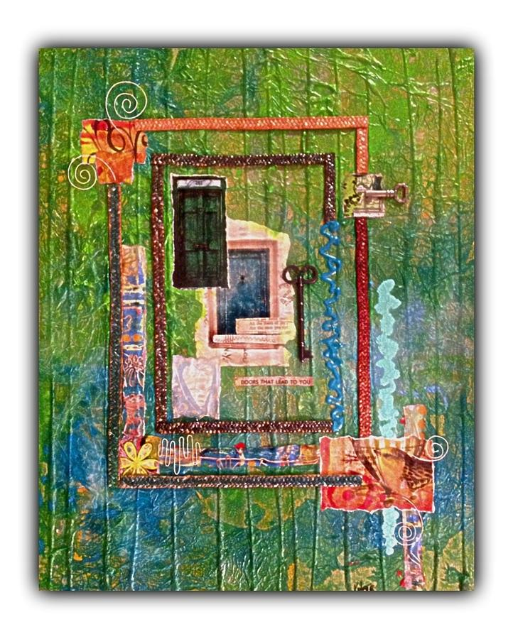 Doors That Lead To You Mixed Media