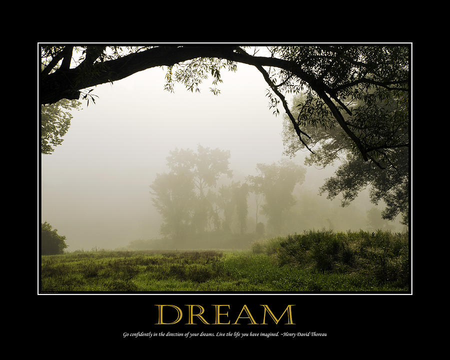... Art Photograph - Dream Inspirational Motivational Poster Art Fine Art