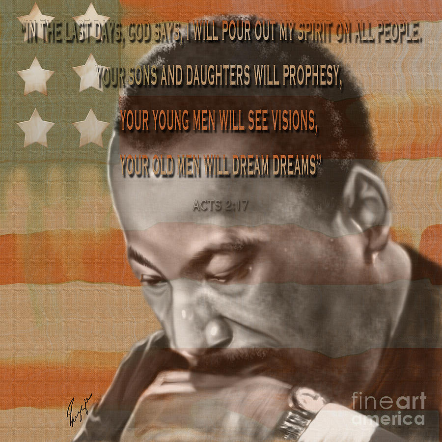 Dream Or Prophecy - Dr Rev Martin  Luther King Jr Painting  - Dream Or Prophecy - Dr Rev Martin  Luther King Jr Fine Art Print