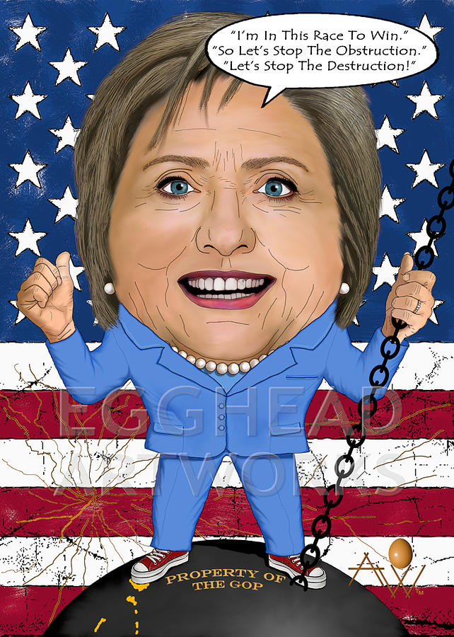 Egghead Caricature Of Hillary Clinton - The Next President Of The United States Painting