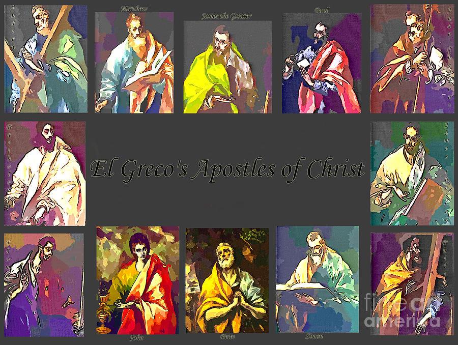 El Greco Digital Art - El Grecos Apostles Of Christ by Barbara Griffin