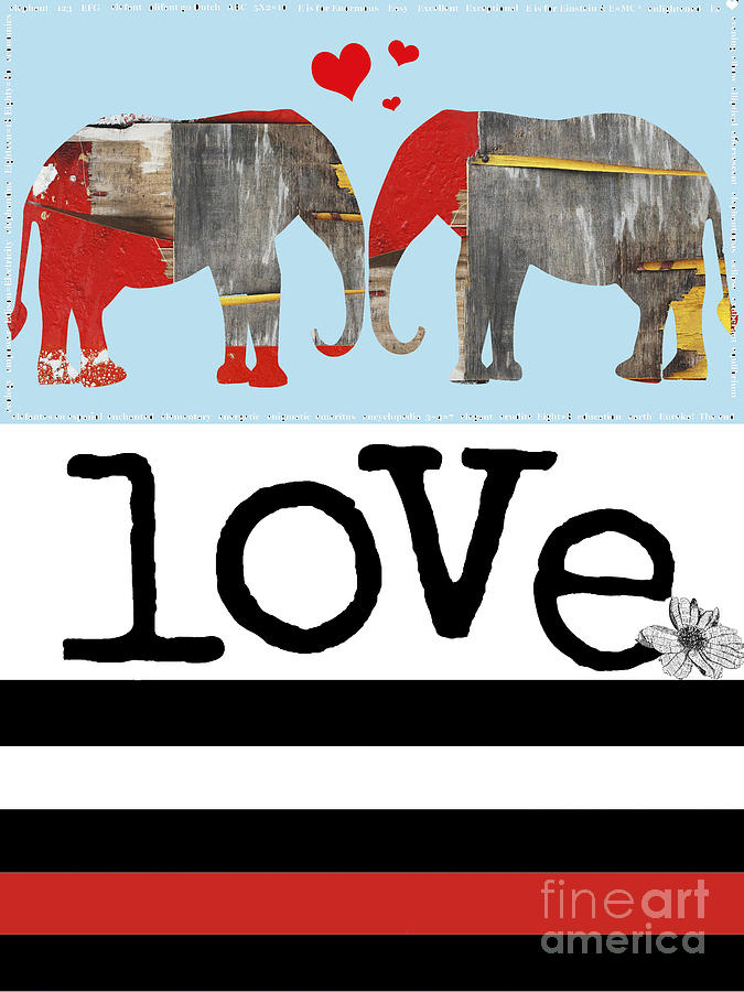Elephant Love Typography  Digital Art  - Elephant Love Typography  Fine Art Print