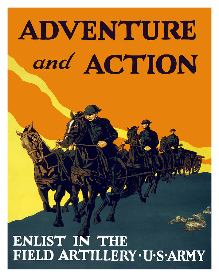 World War I Painting - Enlist In The Field Artillery by War Is Hell Store