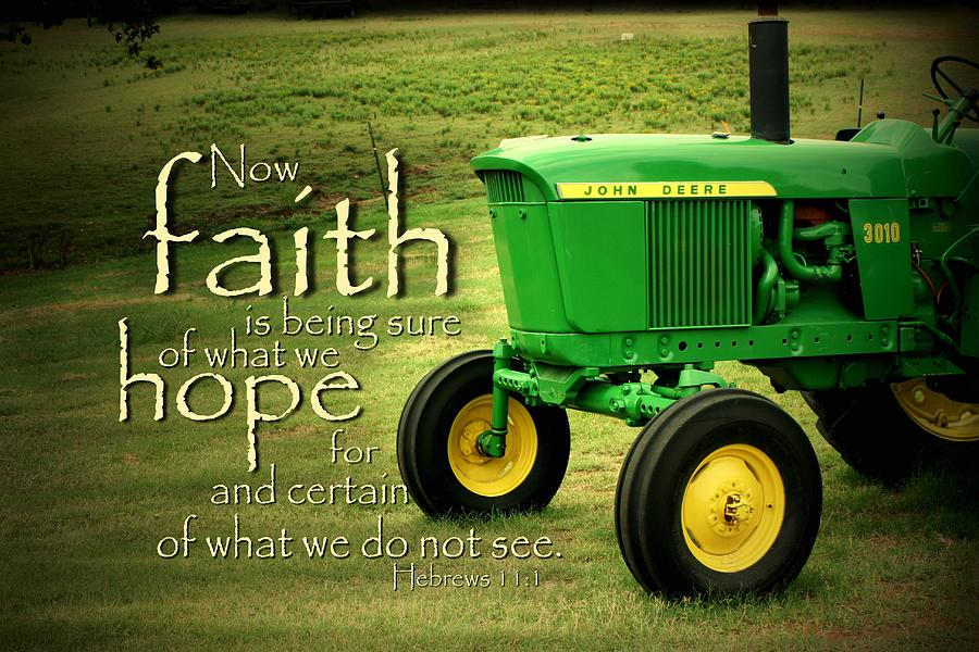 John Deere Poster : Faith and hope photograph by linda fowler