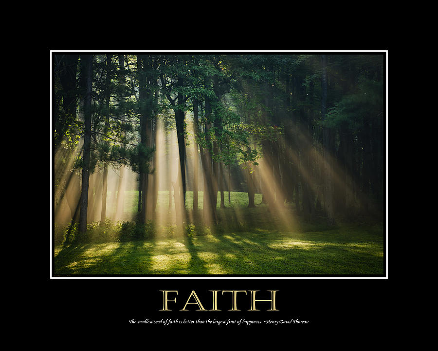 Faith Inspirational Motivational Poster Art Photograph  - Faith Inspirational Motivational Poster Art Fine Art Print