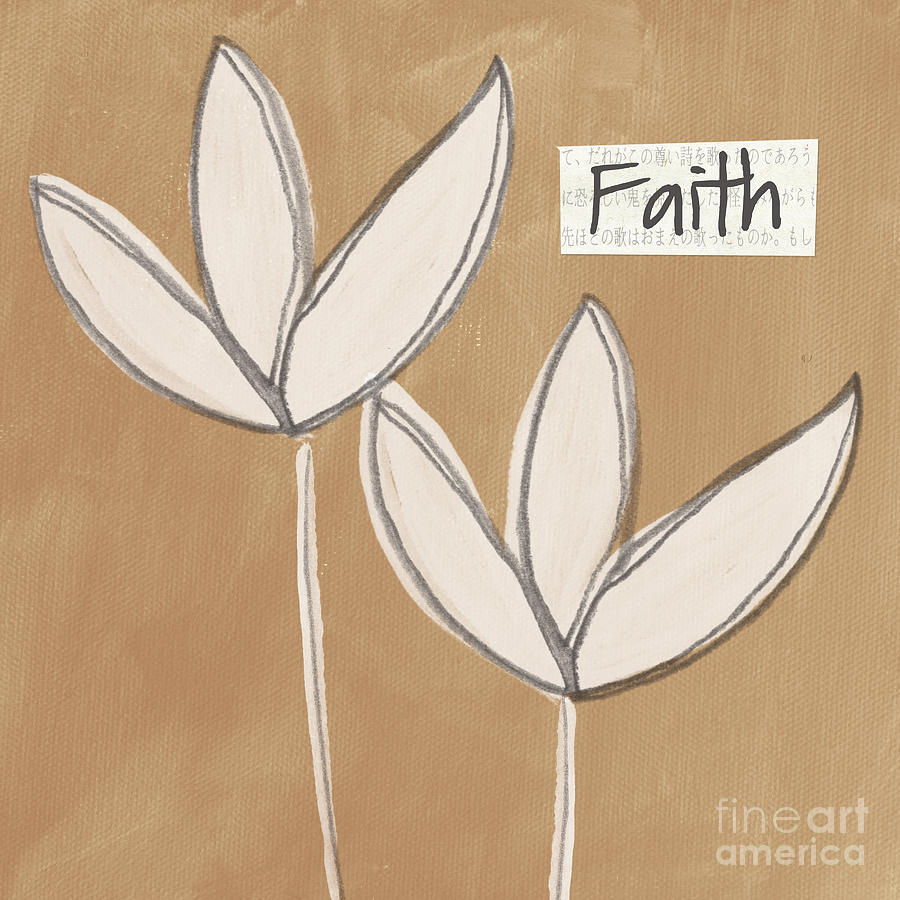 Faith Mixed Media  - Faith Fine Art Print