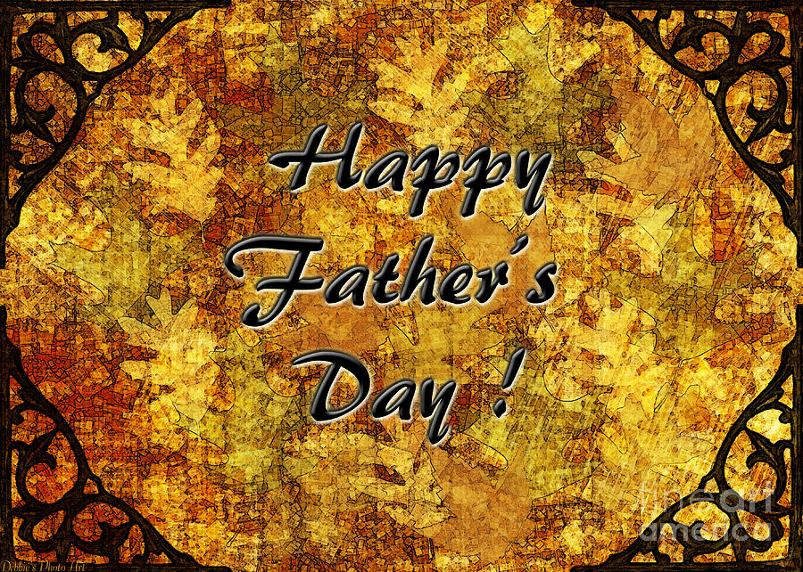 Fathers Day Greeting Card I Digital Art  - Fathers Day Greeting Card I Fine Art Print