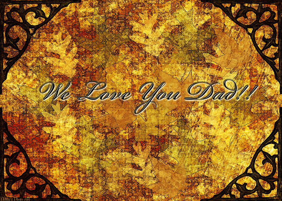 Fathers Day Greeting Card Iv Digital Art  - Fathers Day Greeting Card Iv Fine Art Print