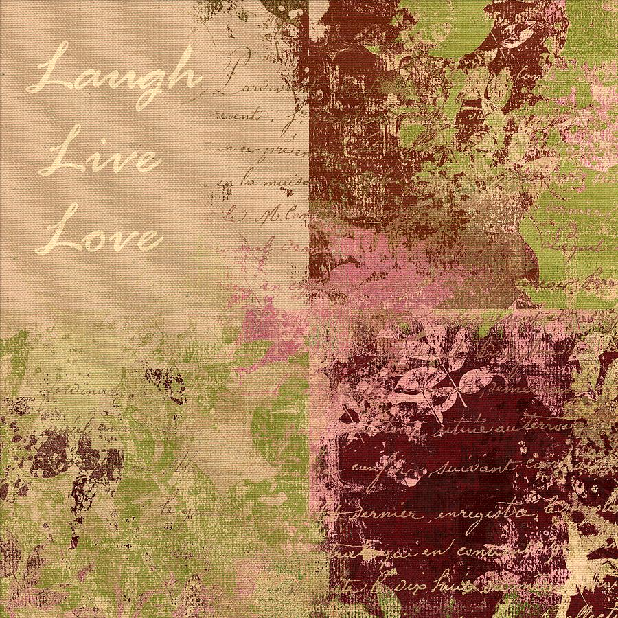 Live Digital Art - Feuilleton De Nature - Laugh Live Love - 01c4at by Variance Collections