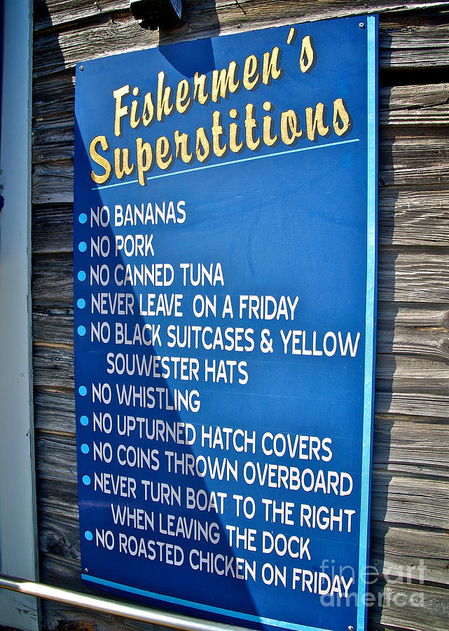 Fishermens Superstitions Photograph