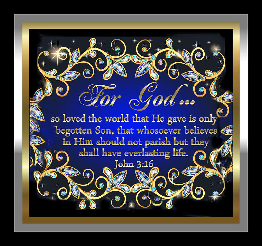 For God So Loved The World Digital Art  - For God So Loved The World Fine Art Print
