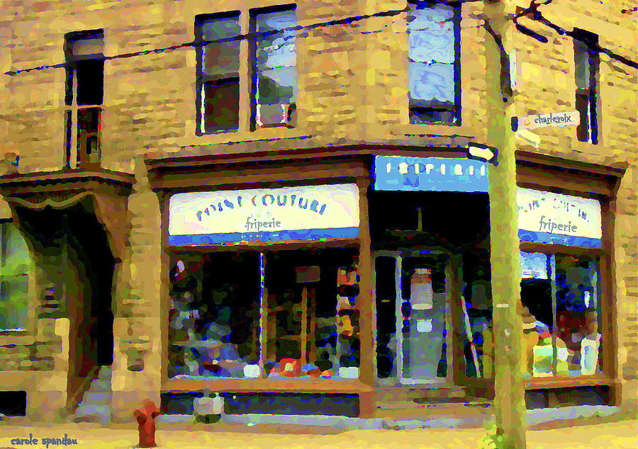 Friperie Point Couture Psc Rue Charlevoix South West Montreal Street Scene Art Carole Spandau Painting  - Friperie Point Couture Psc Rue Charlevoix South West Montreal Street Scene Art Carole Spandau Fine Art Print