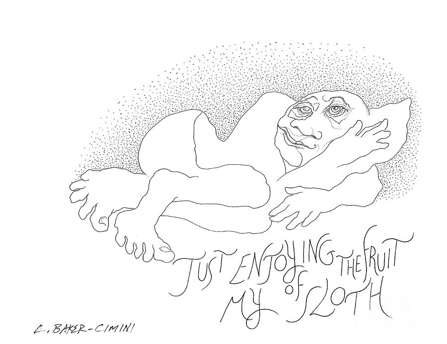 Fruit Of My Sloth Drawing  - Fruit Of My Sloth Fine Art Print