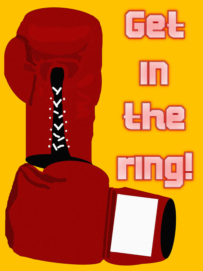 Boxing Painting - Get In The Ring by Pharris Art