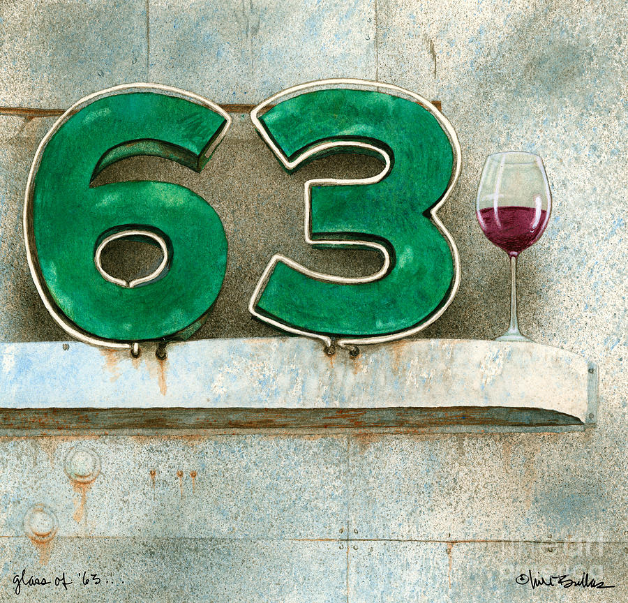 Glass Of Sixty Three... Painting  - Glass Of Sixty Three... Fine Art Print