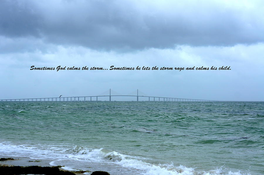 God Calms The Storm Photograph