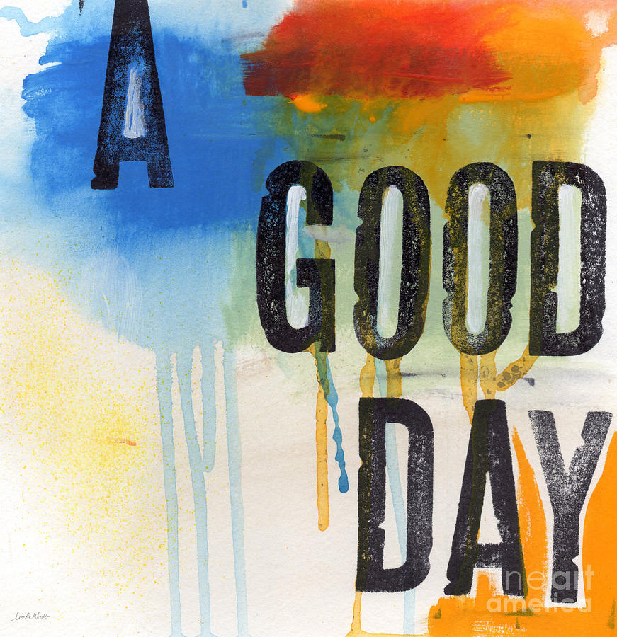 Good Day Mixed Media