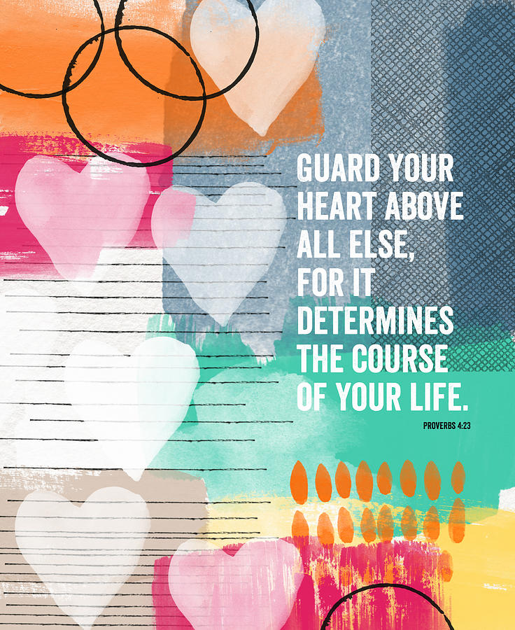 Proverbs Mixed Media - Guard Your Heart- Contemporary Scripture Art by Linda Woods
