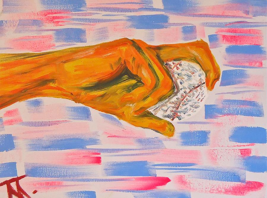 Hand And Baseball Painting  - Hand And Baseball Fine Art Print