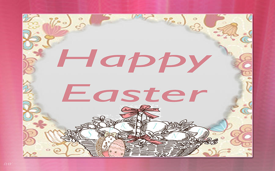 Happy Easter Basket Digital Art  - Happy Easter Basket Fine Art Print