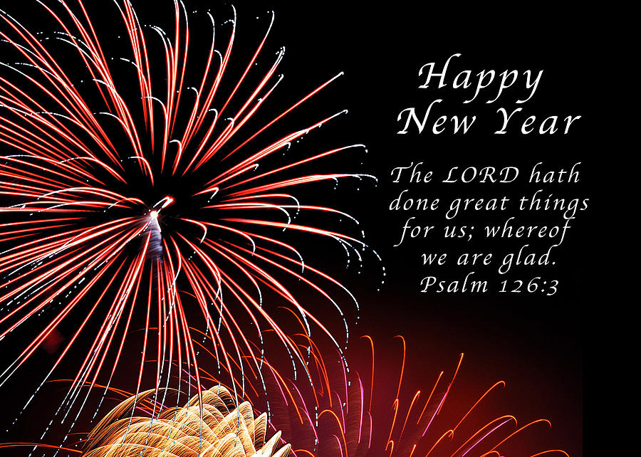Happy New Year Psalm 123-3 Photograph by Michael Peychich