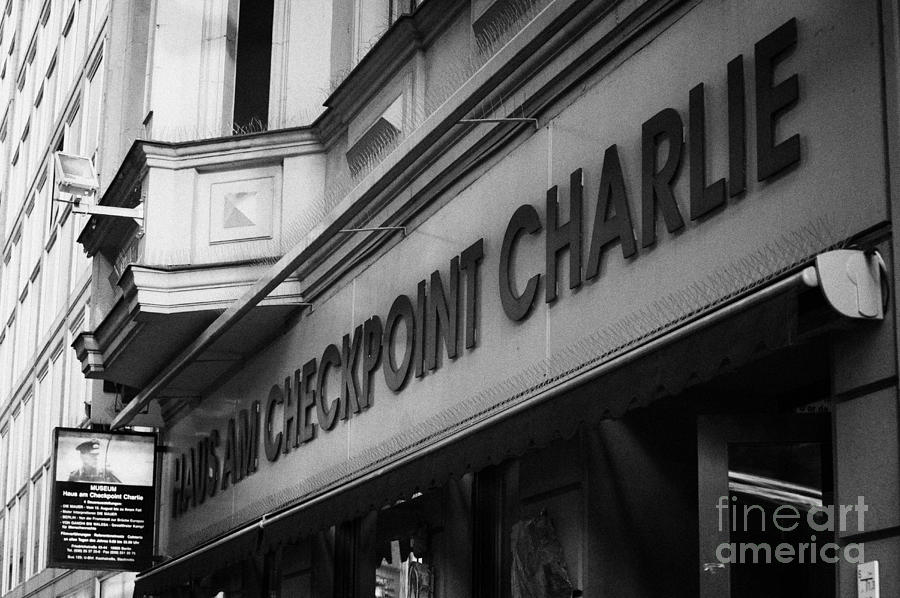 haus am checkpoint charlie museum Berlin Germany Photograph  - haus am checkpoint charlie museum Berlin Germany Fine Art Print