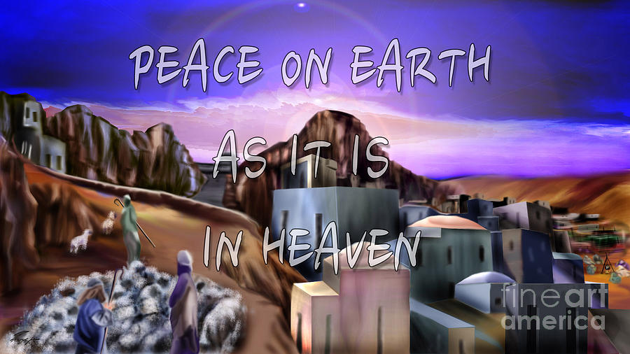 Heavenly Peace On Earth  Painting  - Heavenly Peace On Earth  Fine Art Print