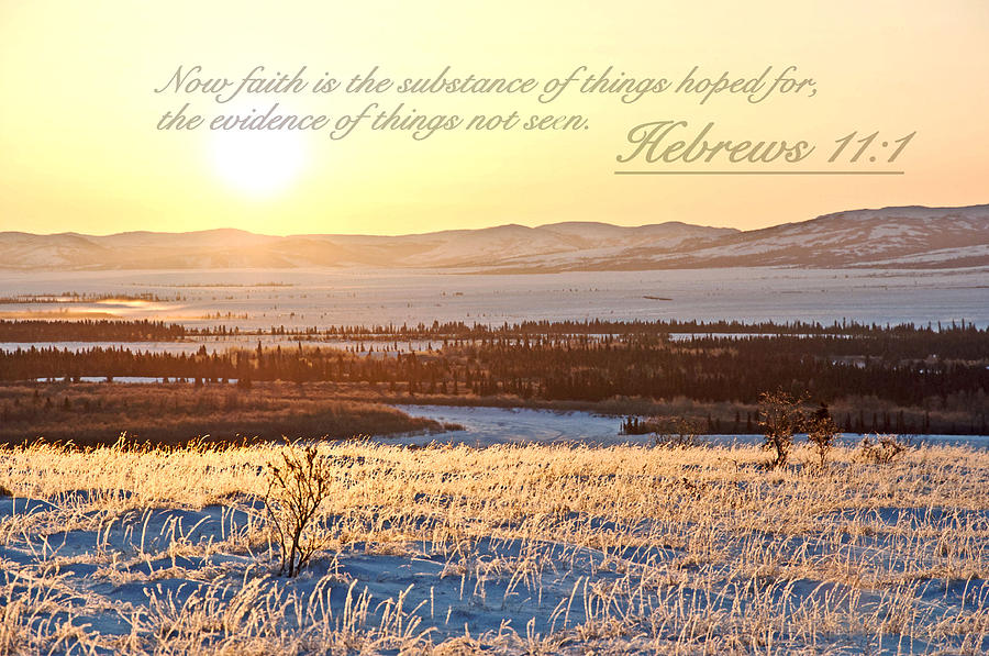 Hebrews Photograph - Hebrews Chapter 11 Verse 1 by Arlene Rhoda Nanouk