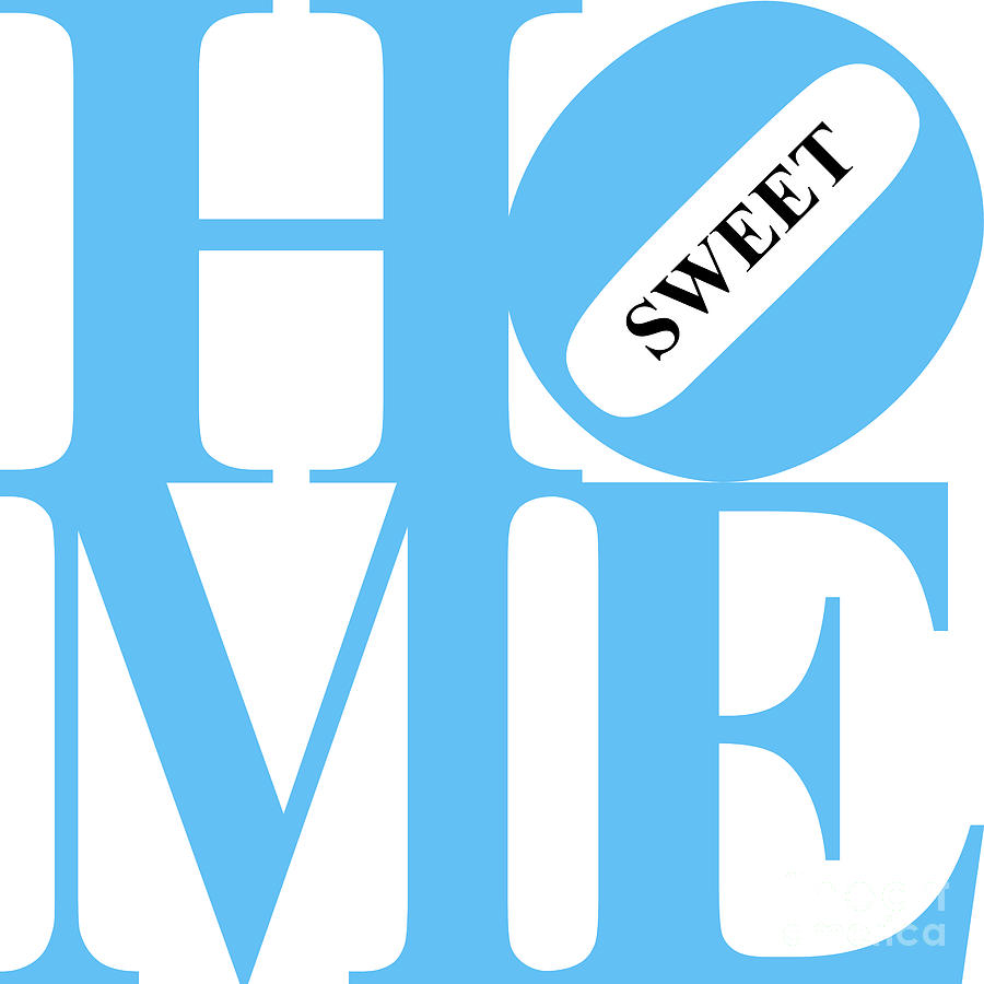 Home Sweet Home 20130713 Blue White Black Digital Art  - Home Sweet Home 20130713 Blue White Black Fine Art Print