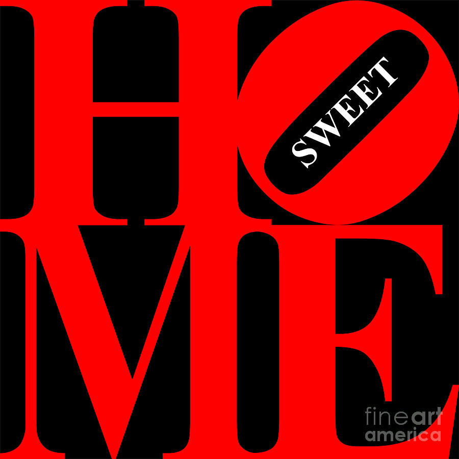 Home Sweet Home 20130713 Red Black White Digital Art  - Home Sweet Home 20130713 Red Black White Fine Art Print