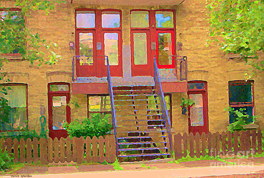 Home Sweet Home Red Wooden Doors The Walk Up Where We Grew Up Montreal Memories Carole Spandau Painting  - Home Sweet Home Red Wooden Doors The Walk Up Where We Grew Up Montreal Memories Carole Spandau Fine Art Print