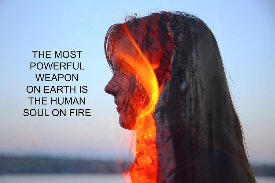 Human Soul On Fire is ...