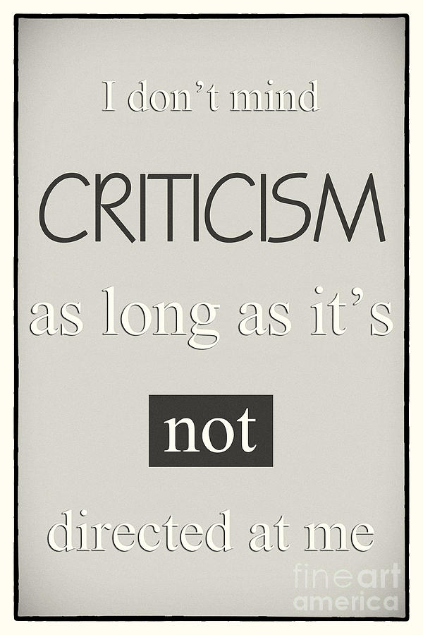 Humorous Poster - Criticism - Neutral Digital Art  - Humorous Poster - Criticism - Neutral Fine Art Print