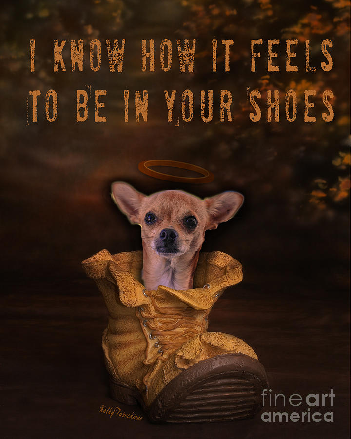 I Know How It Feels To Be In Your Shoes Digital Art