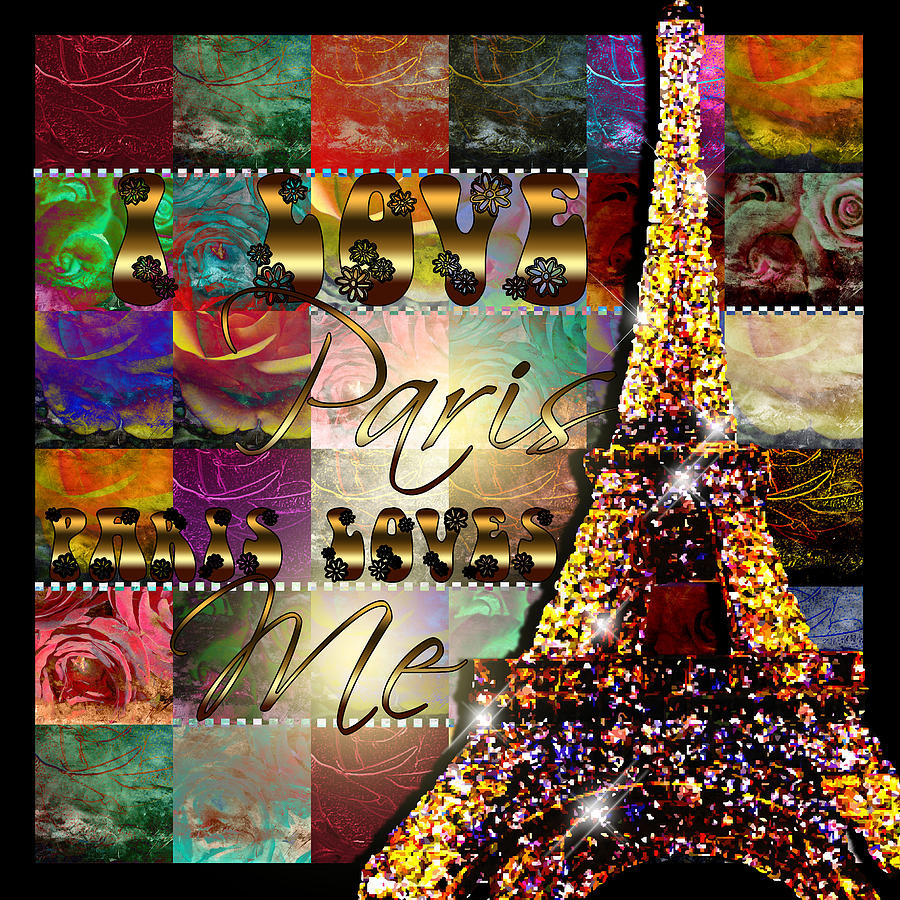 I Love Paris Digital Art  - I Love Paris Fine Art Print