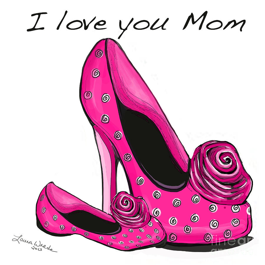 I Love You Mom Painting  - I Love You Mom Fine Art Print