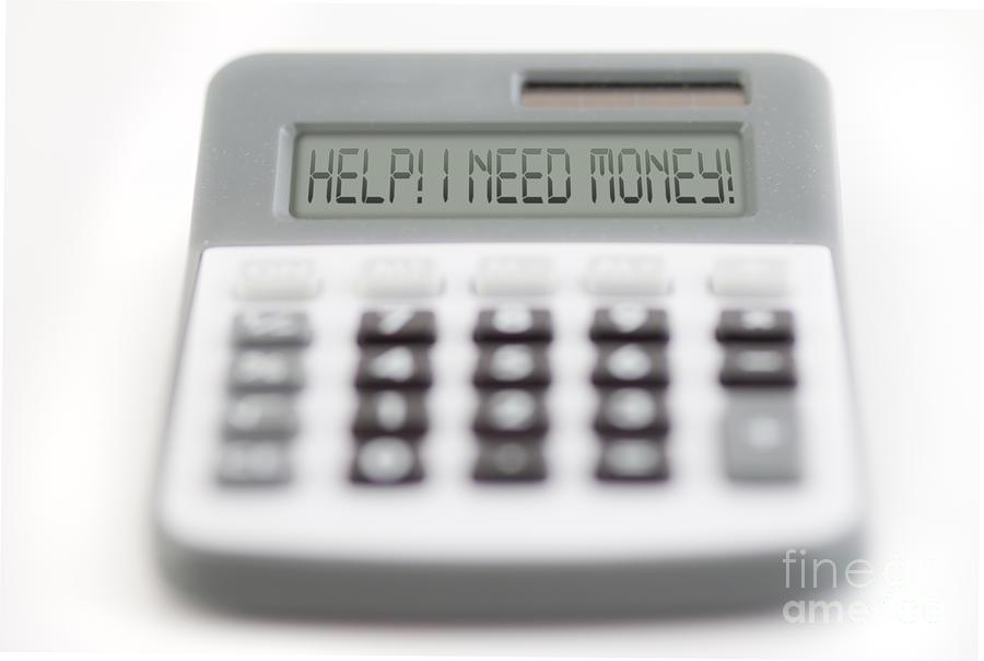 I Need Money Photograph